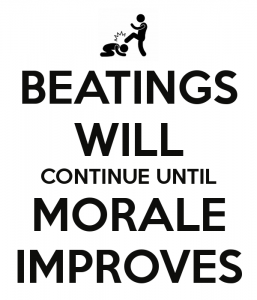beatings-will-continue-until-morale-improves-5